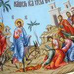 Duminica Floriilor – Intrarea Domnului în Ierusalim
